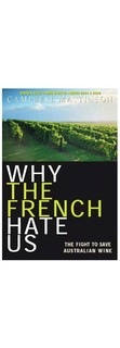 Book: Why The French Hate Us By Campbell Mattinson